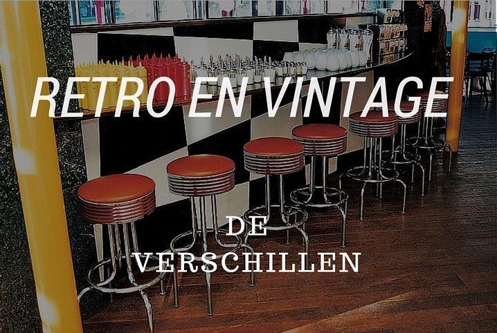 De verschillen tussen retro en vintage