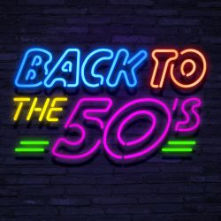 Neon Back To The Fifties